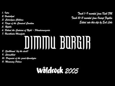 Dimmu Borgir - Wâldrock Festival, Burgum, Holland 04-06-2005 [Soundboard recording]