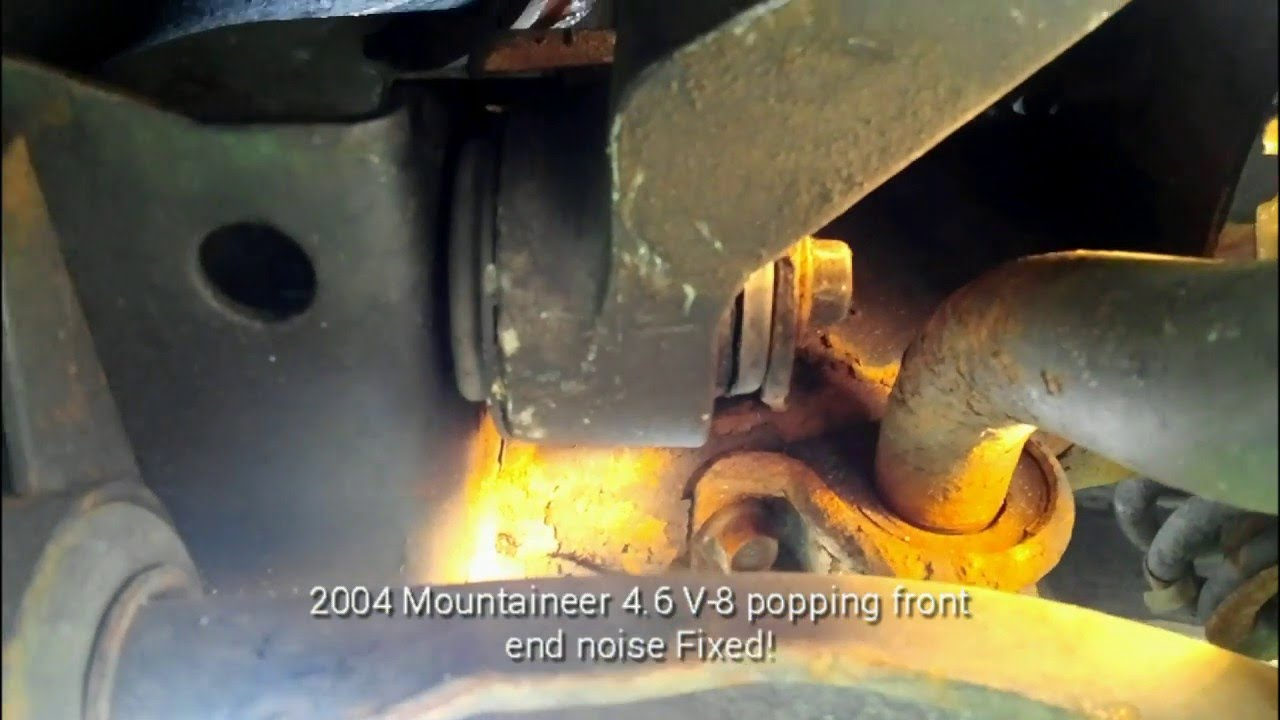 Ford/Mountaineer front end bang/popping /turning noise  Its not sometimes  what you think