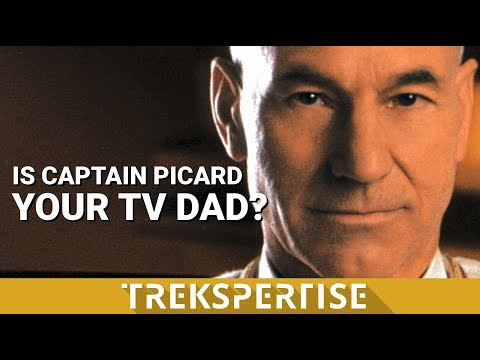 Trekspertise - Is Captain Picard Your TV Dad?