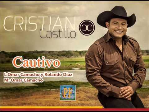Cristian Castillo - Cautivo