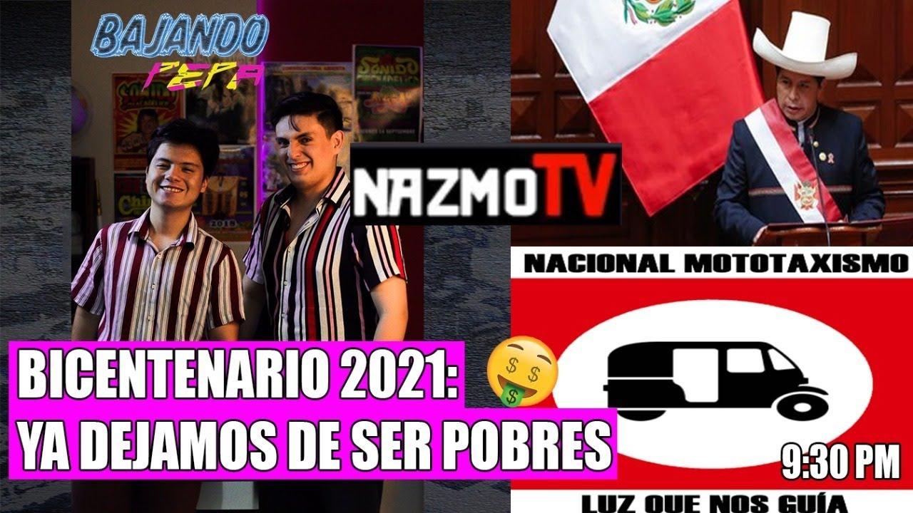 BICENTENARIO Perú: Ya dejamos de ser pobres🤑🤑 feat.Nazmot
