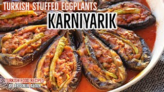 Turkish Stuffed Eggplant KARNÏYARIK - Best Eggplant Dish EVER!
