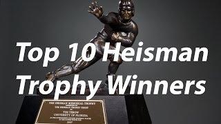 Top 10 Heisman Trophy Winners