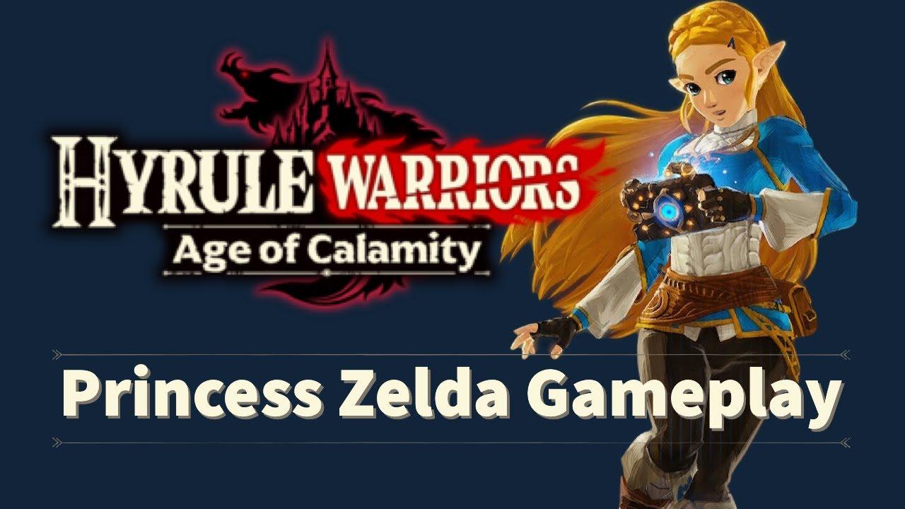 Hyrule Warriors Age Of Calamity Playable Princess Zelda Youtube
