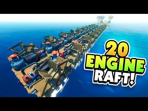 BUILDING 20 ENGINES ON MY RAFT! - NEW Raft Update!