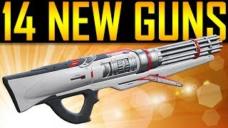 Destiny 2 - 14 NEW GUNS!
