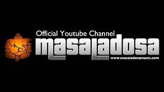 MASALADOSA - GARAM MASALA (Indian Breakbeat Electro Dub Chillout)