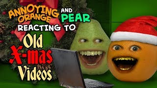 Annoying Orange and Pear React to Old Christmas Videos