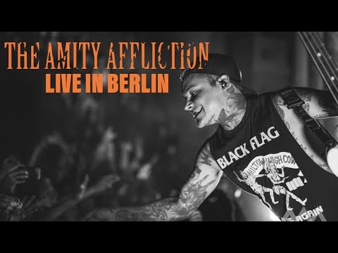 """THE AMITY AFFLICTION - """"Soak Me in Bleach"""" live in Berlin [CORE COMMUNITY ON TOUR]"""