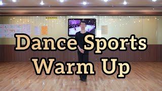 댄스스포츠 준비운동(Dance Spotrs Warm U…