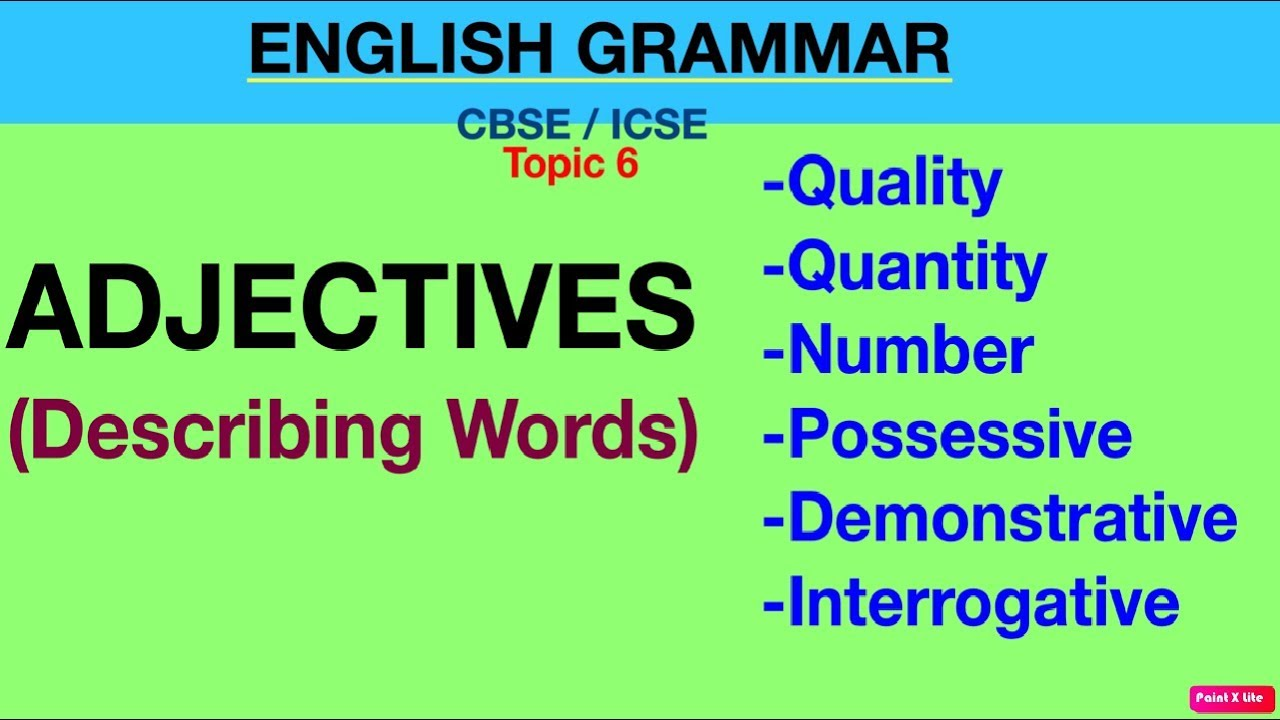 Adjectives   Describing Words   6 Kinds of Adjectives (Quick Learn) -  YouTube [ 720 x 1280 Pixel ]