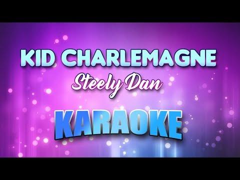 Steely Dan - Kid Charlemagne (Karaoke & Lyrics)