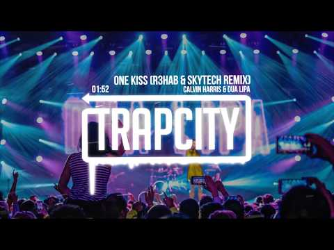 Calvin Harris, Dua Lipa  One Kiss R3HAB & Skytech Trap Remix Lyrics