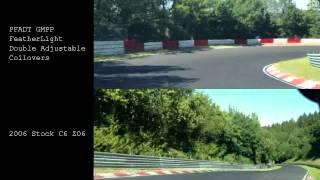 Z06 C6 Corvette Pfadt GMPP Featherlight DA vs Stock suspension Nurburgring Nordschleife test