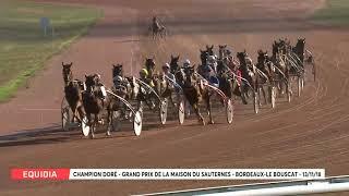 Vidéo de la course PMU GRAND PRIX DE LA MAISON DU SAUTERNES