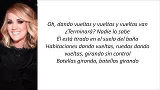 Carrie Underwood - Spinning Bottles (Letra en español) Video