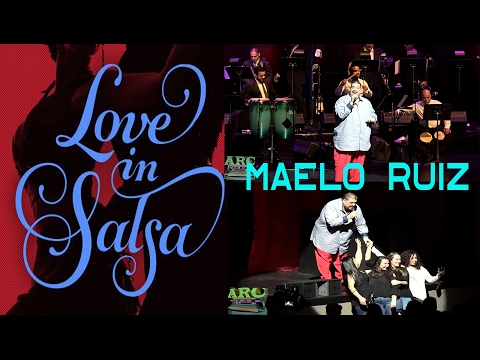 Maelo Ruiz 4K Love in Salsa Live from Lehman Center