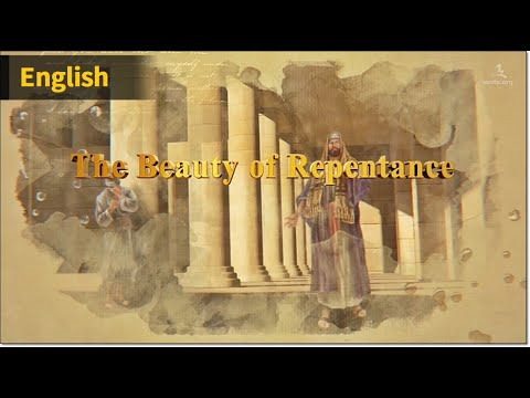 The Beauty of Repentance 【World Mission Society Church of God】
