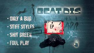 Beat Dis - Only a bug