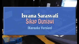 Gambar cover Isyana Sarasvati - Sikap Duniawi (KARAOKE TANPA VOCAL)