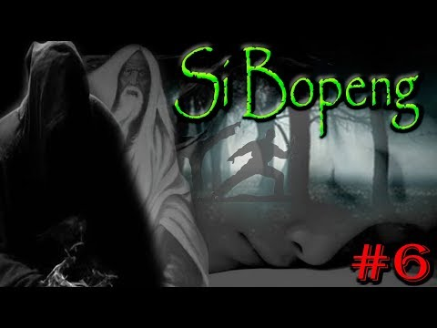 DONGENG SUNDA - SI BOPENG #6
