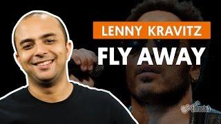 Fly Away - Lenny Kravitz (aula de bateria)