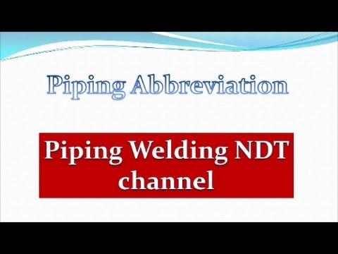 Piping Abbreviation Presentation Part 2 - PipingWeldingNDT