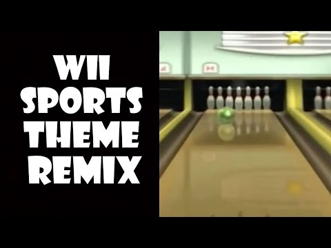 Wii Sports Theme - Remix Compilation