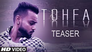 Song Teaser ► Tohfa | Indeep Bakshi , Gurlez Akhtar | Releasing 25 November 2019