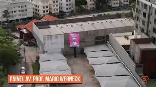 Painel Digital | Av. Professor Mario Werneck