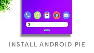 Must Install Android 9 Pie Final Gsi - All Phones