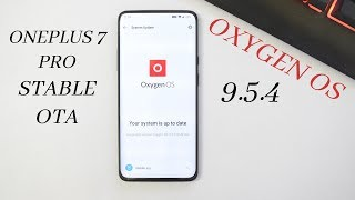 Oneplus 7 Pro : Oxygen OS 9.5.4 Stable Ota Brings major Improvements to camera ( Nightscape Mode )