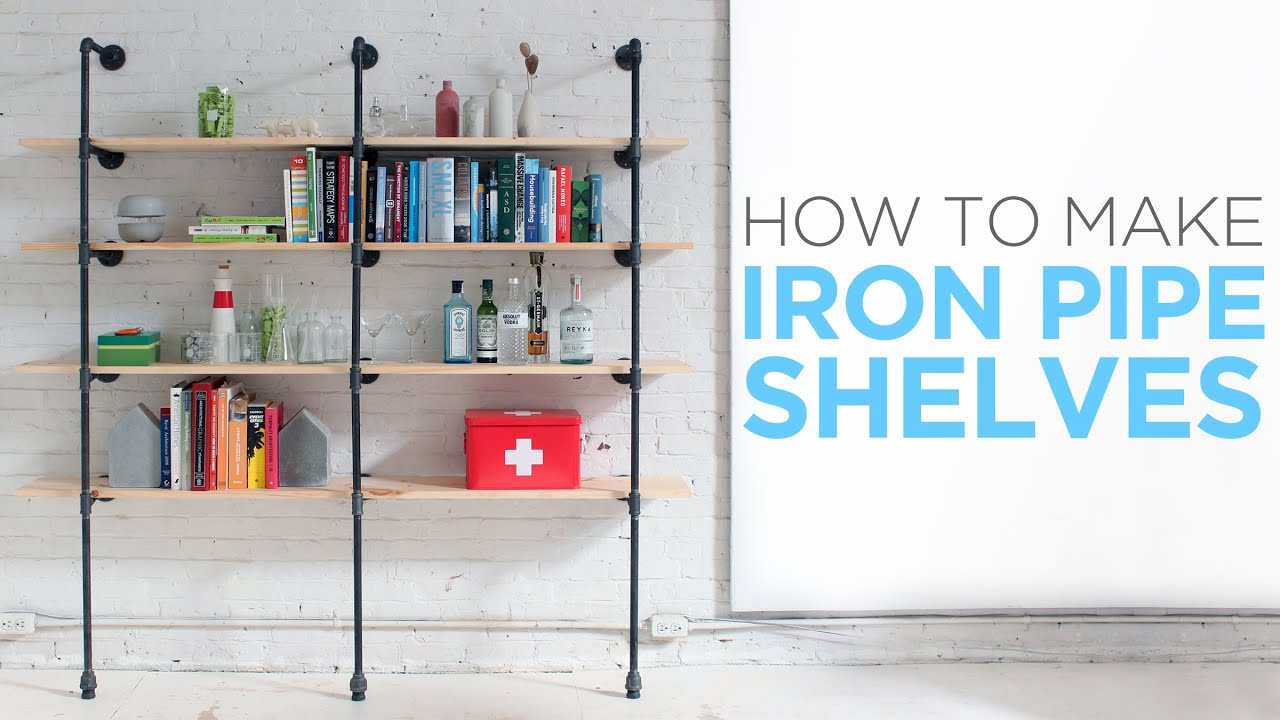 How To Make Iron Pipe Shelves Youtube
