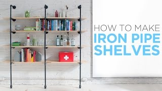 How to make iron pipe shelves