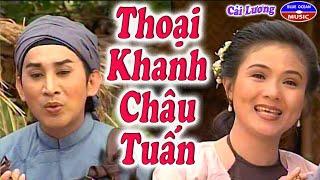 Cai Luong Thoai Khanh Chau Tuan