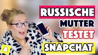 RUSSISCHE MUTTER TESTET SNAPCHAT  | OLGA VERSION | Annaxo
