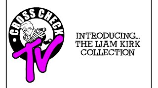 The Liam Kirk Collection