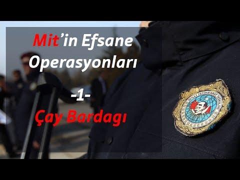 MİT'in Efsane Operasyonları - Çay Bardağı