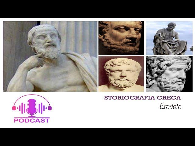 Storiografia greca: Erodoto e le Storie