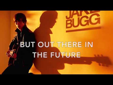 A Song About Love - Jake Bugg (Lyrics)