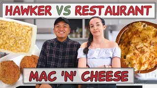 HAWKER VS RESTAURANT   Fried mac and cheese balls + Truffle mac and cheese    EP 15