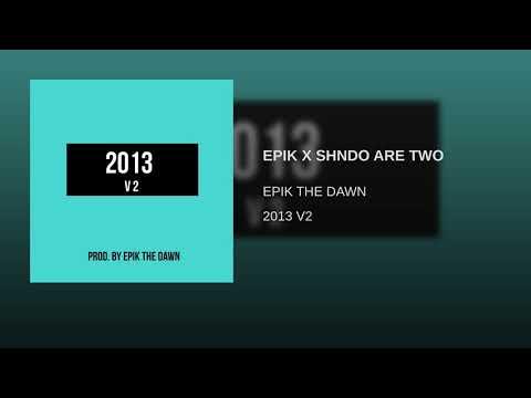 EPIK X SHNDO ARE TWO