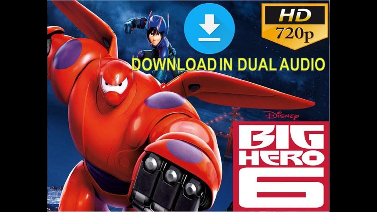 How to download full HD movie Big Hero 6 dual audio