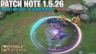 ALUCARD BUFF, KAJA BUFF, URANUS NERF, ALDOUS NERF? BARATS NERF - PATCH NOTE 1.5.26 MOBILE LEGENDS