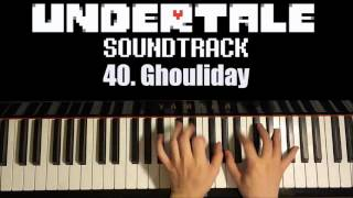 Undertale OST - 40. Ghouliday (Piano Cover by Amosdoll)