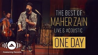 Maher Zain -  One Day | The Best of Maher Zain Live & Acoustic