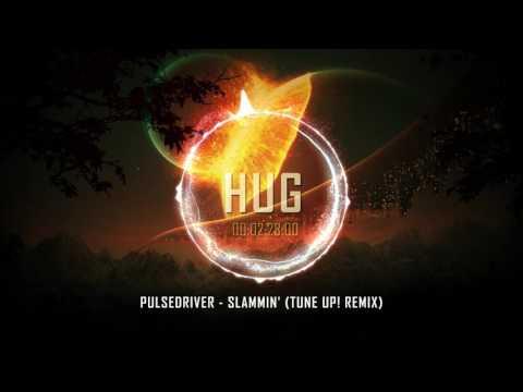 Pulsedriver - Slammin' (Tune up! remix)