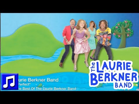 Best Kids Songs - I'm Not Perfect By The Laurie Berkner Band