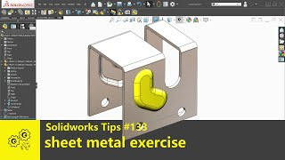 Solidworks tutorial #133   sheet metal forming tool exercise   solidworks2020 tips