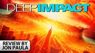 Deep Impact -- Movie Review #JPMN